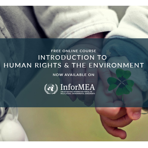 Introduction to Human Rights and the Environment