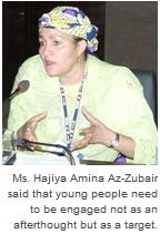 Ms. Hajiya Amina Az-Zubair, Former Advisor to the President of Nigeria on MDGs, and Member of the Secretary-General's High-level Panel on Global Sustainability