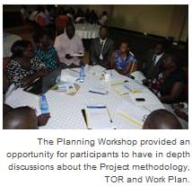 The Planning Workshop provided an opportunity for participants to have in depth discussions about the Project methodology, TOR and Work Plan.