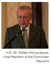 H.E. Mr. Rafael Alburquerque, Vice President of the Dominican Republic