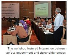 The workshop fostered interaction between various government and stakeholder groups