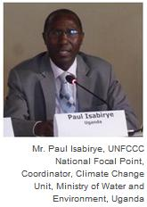 Mr. Paul Isabirye, UNFCCC National Focal Point, Coordinator, Climate Change Unit, Ministry of Water and Environment, Uganda