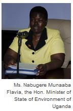 The Hon. Minister of State of Environment of Uganda, Ms. Nabugere Munaaba Flavia