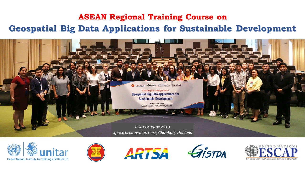 CAPACITY BUILDING IN THE USE OF GEOSPATIAL BIG DATA APPLICATIONS FOR SUSTAINABLE DEVELOPMENT IN ASEAN COUNTRIES