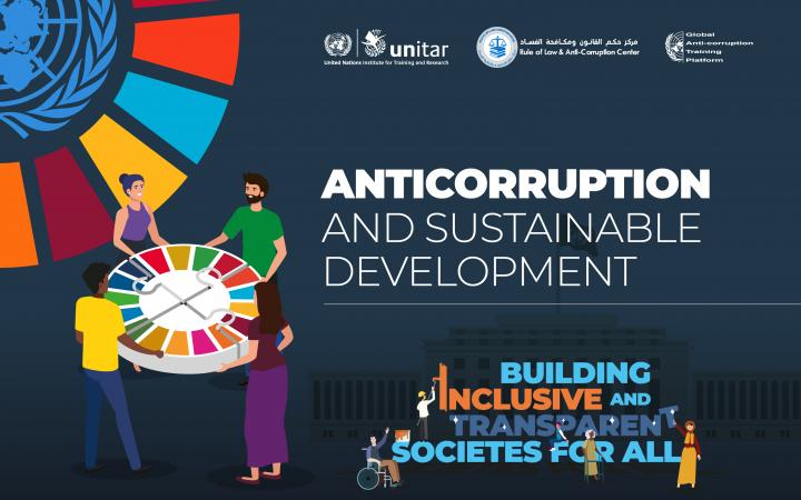 Anti-Corruption and Sustainable Development: Building inclusive and transparent societies for all