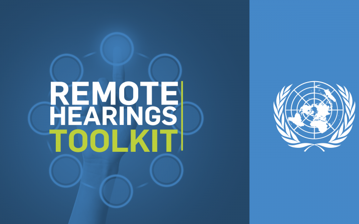 Improving Access to Justice amid the Pandemic – New Remote Hearings Toolkit