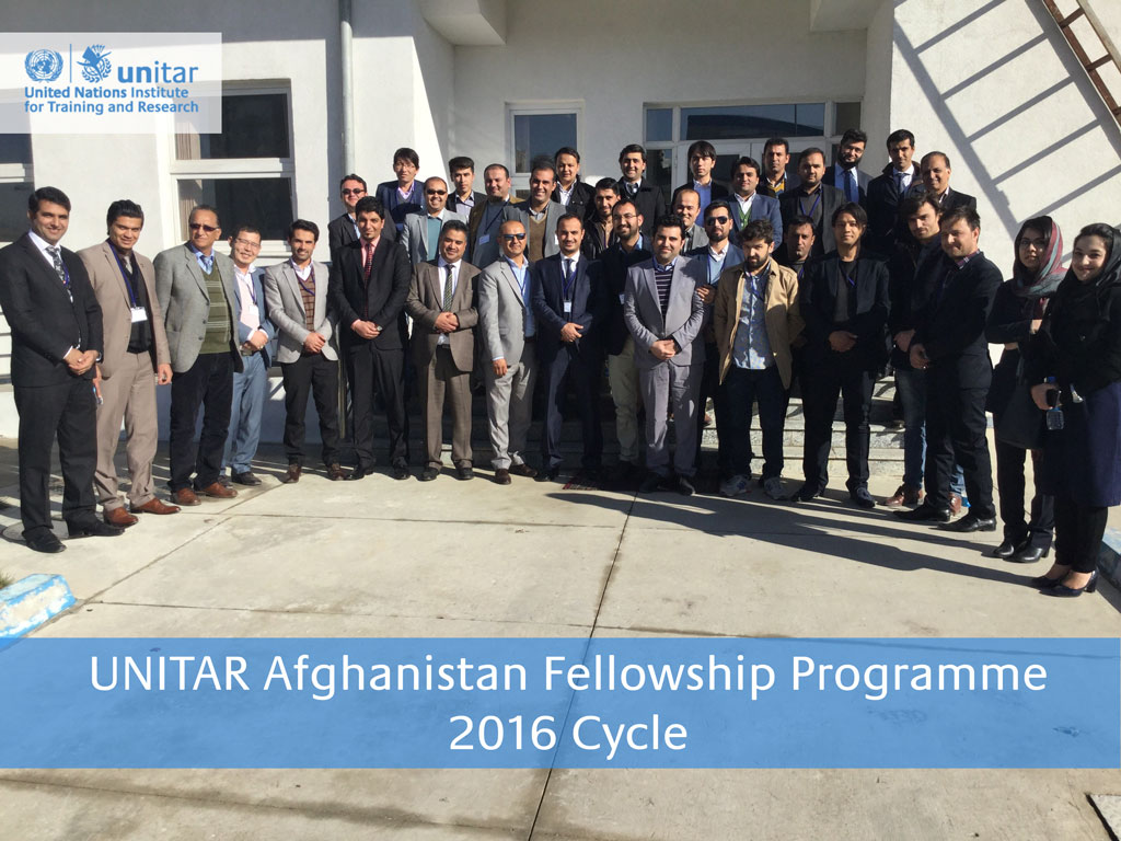 UNITAR Afghanistan Fellowship Programme 2016 Cycle