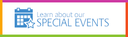 Learn about our Special Events